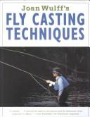 Download Joan Wulff's fly casting techniques