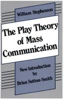 The play theory of mass communication