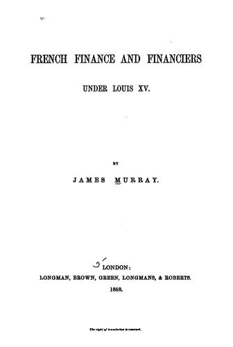 French finance and financiers under Louis XV.