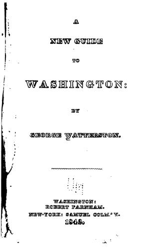A new guide to Washington by George Watterston