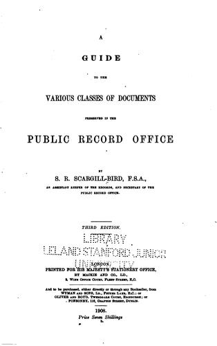 Download A guide to the various classes of documents preserved in the Public Record Office
