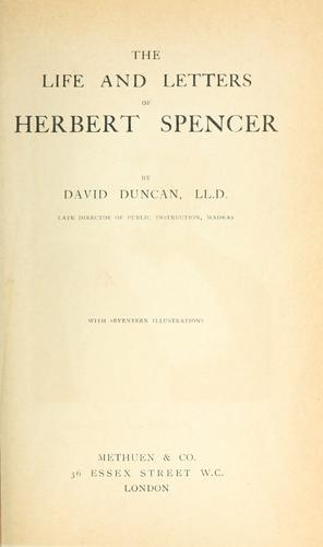 Life and letters of Herbert Spencer.