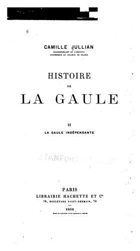 Histoire de la Gaule …