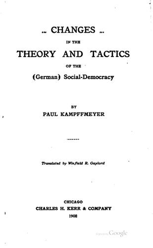 Download Changes in the theory and tactics of the (German) social-democracy