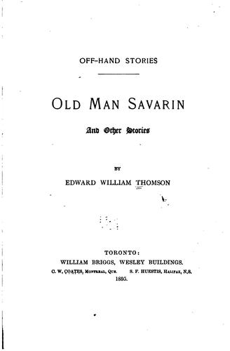 Old man Savarin, and other stories.