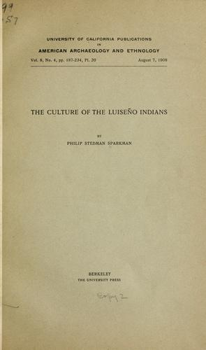 Download The culture of the Luiseño Indians