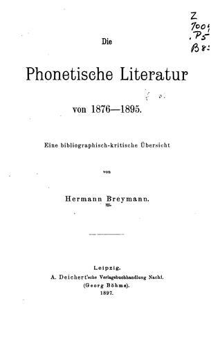 Die phonetische Literatur von 1876-1895