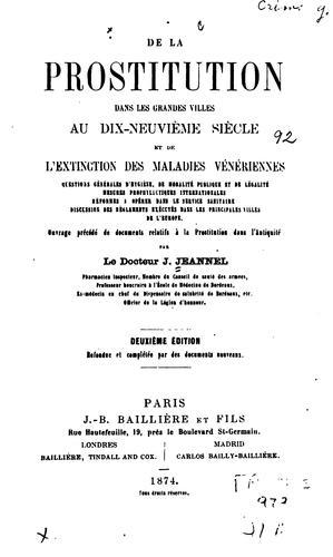 Download De la prostitution dans les grandes villes au dix-neuvième siècle et de l'extinction des maladies vénériennes