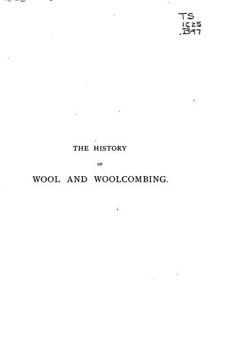 The history of wool and woolcombing.