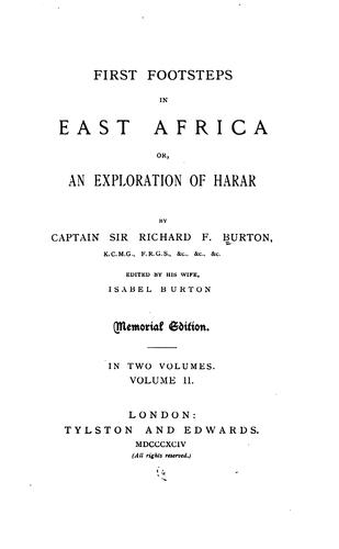 First footsteps in East Africa, or, An exploration of Harar by Burton, Richard Sir