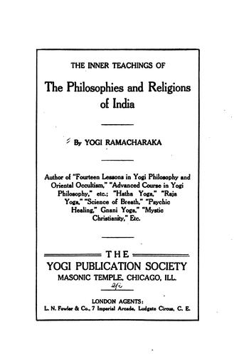Download The Inner teachings of the philosophies and religions of India.