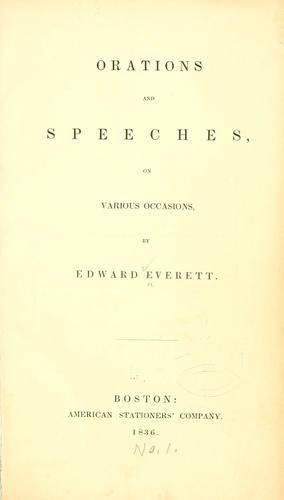 Orations and speeches on various occasions.