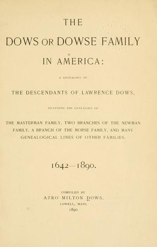 Download The Dows or Dowse family in America