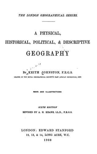 A physical, historical, political & descriptive geography