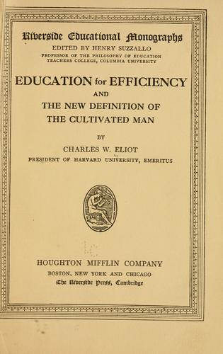 Download Education for efficiency, and The new definition of the cultivated man