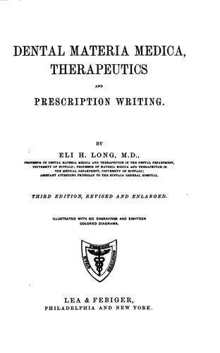 Download Dental materia medica, therapeutics and prescription writing.