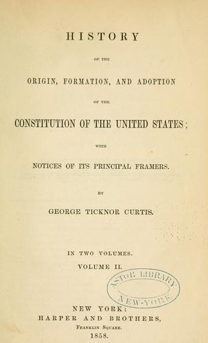 Download History of the origin, formation, and adoption of the Constitution of the United States