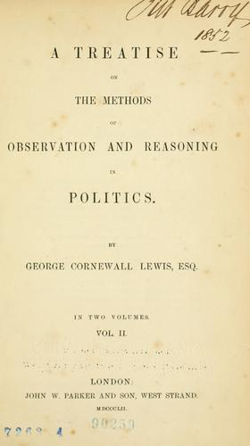 A treatise on the methods of observation and reasoning in politics.