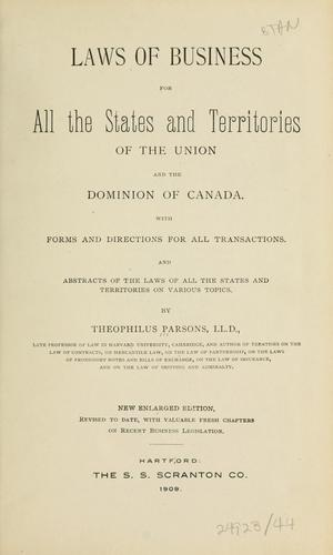 Download Laws of business for all the states and territories of the Union and the dominion of Canada.