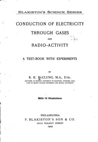 Download Conduction of electricity through gases and radio-activity