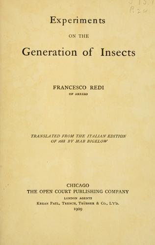 Experiments on the generation of insects