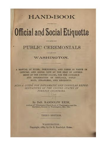 Hand-book of official and social etiquette and public ceremonials at Washington.