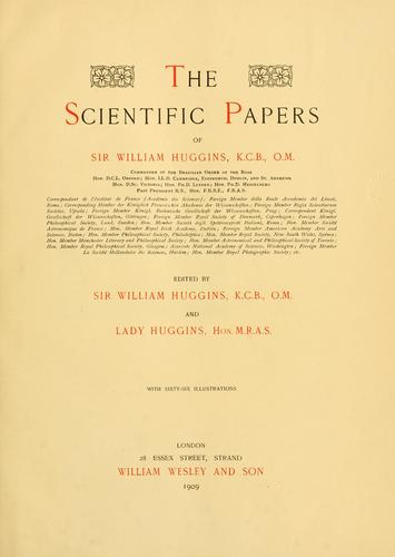 Download The scientific papers of Sir William Huggins …