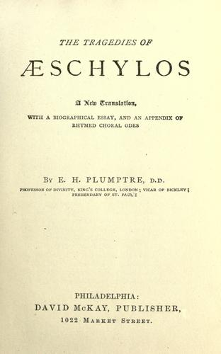 The tragedies of AEschylos