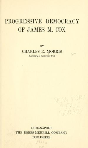 Progressive democracy of James M. Cox