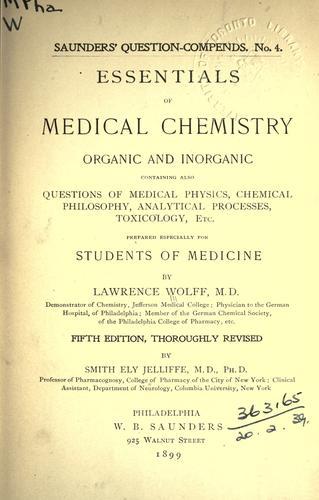 Essentials of medical chemistry, organic and inorganic …