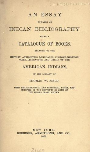 An essay towards an Indian bibliography.