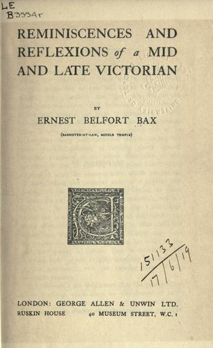 Reminiscences and reflexions of a mid and late Victorian.