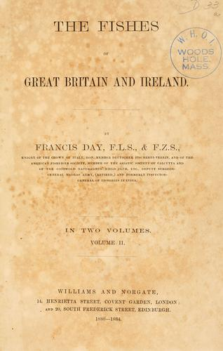 The fishes of Great Britain and Ireland.