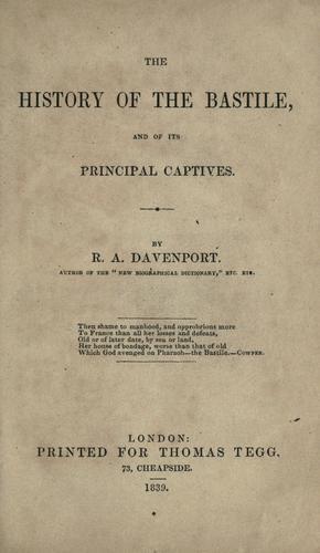 Download History of the Bastile, and of its principal captives