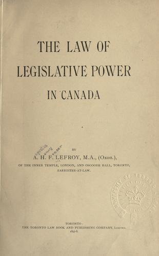 Download The law of legislative power in Canada.
