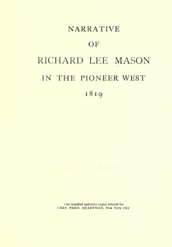 Download Narrative of Richard Lee Mason in the pioneer West, 1819.