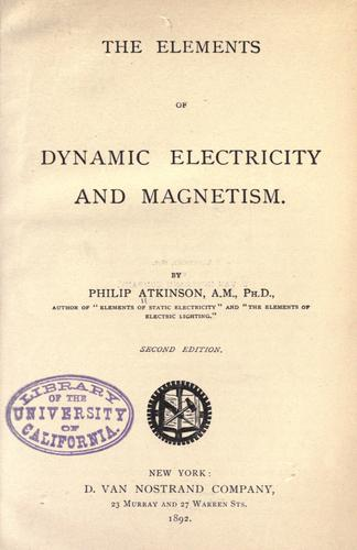 The elements of dynamic electricity and magnetism.