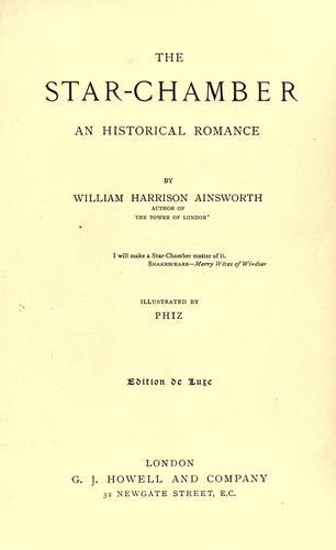The star-chamber, an historical romance.
