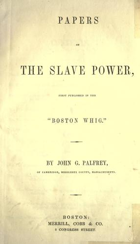 Papers on the slave power (Open Library)
