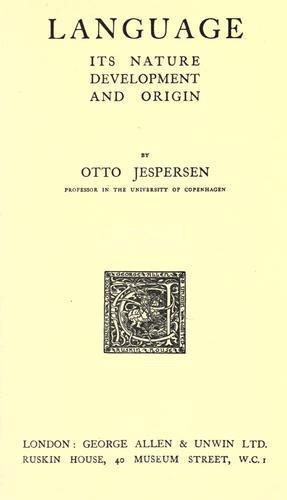 Language; its nature, development and origin