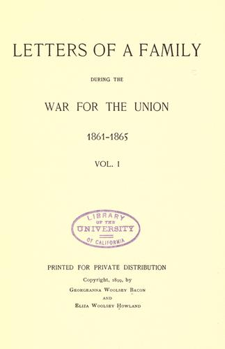 Download Letters of a family during the war for the union, 1861-1865 …