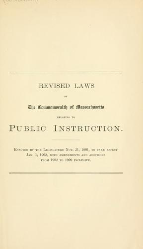 Download Revised laws of the commonwealth of Massachusetts relating to public instruction.