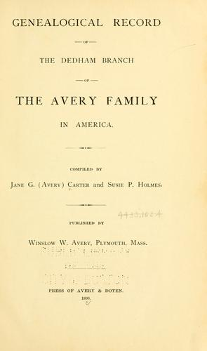 Download Genealogical record of the Dedham branch of the Avery family in America.