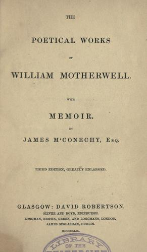 The poetical works of William Motherwell.