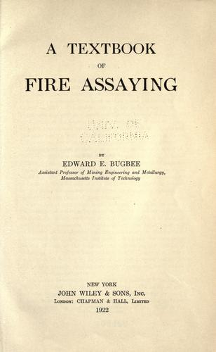 A textbook of fire assaying