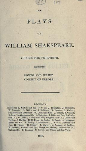 The plays of William Shakespeare in twenty-one volumes, with the corrections and illus. of various commentators, to which are added notes by Samuel Johnson and George Steevens, rev. and augm. by Isaac Reed, with a glossarial index.