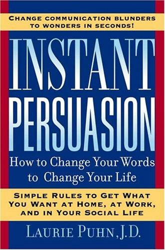 Instant Persuasion