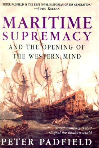 Download Maritime Supremacy and the Opening of the Western Mind