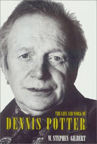 Download The Life and Work of Dennis Potter