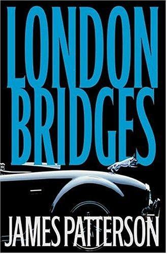 London Bridges (Alex Cross Novels)